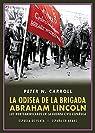 La odisea de la Brigada Abraham Lincoln par Carroll