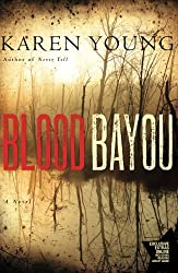 Blood Bayou: A Novel