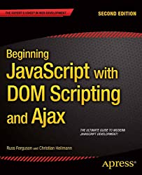 Beginning JavaScript with DOM Scripting and Ajax: Second Editon (English Edition)