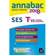Annales Annabac 2018 SES Tle ES: sujets et corrigés du bac Terminale ES