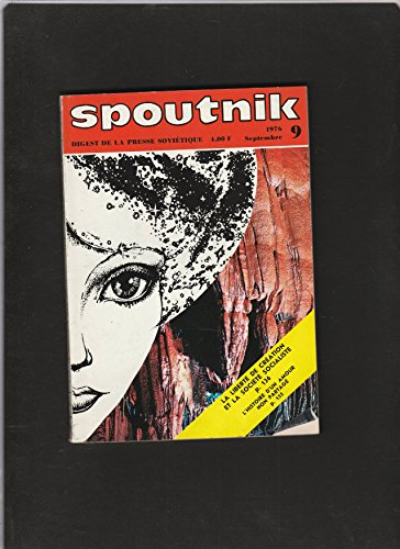 revue SPOUTNIK digest de la presse soviétique [No 9 de septembre 1976] La liberté de création et la société socialiste