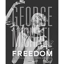 George Michael. Freedom (Música y cine)