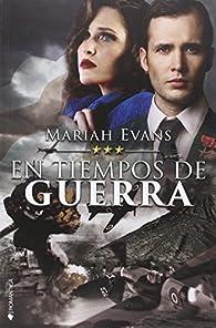En tiempos de guerra par Mariah Evans