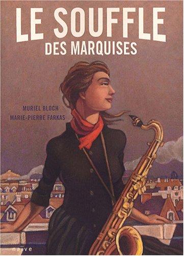 Le souffle des marquises (1) : Le souffle des marquises