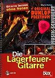 Die Lagerfeuer-Gitarre im Ringeinband (+CD) inkl. Plektrum - Gitarre lernen ohne Noten mit 54 beliebten Songs (Ringeinband) von Martin Kuhnle (Noten/Sheetmusic)