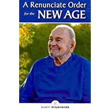 [(Renunciate Order for the New Age : A Breakthrough in the Evolution of Consciousness)] [By (author) Swami Kriyananda] published on (August, 2011)