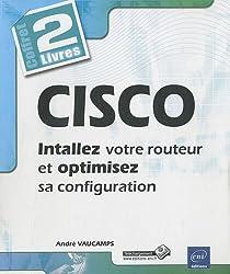 CISCO - Coffret de 2 livres : Installez et optimisez la configuration de votre routeur