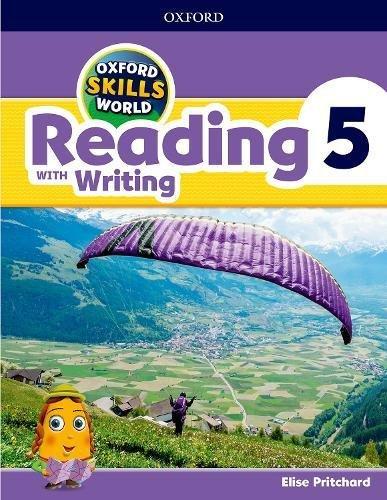 Oxford Skills World: Reading & Writing 5 por Elise Pritchard