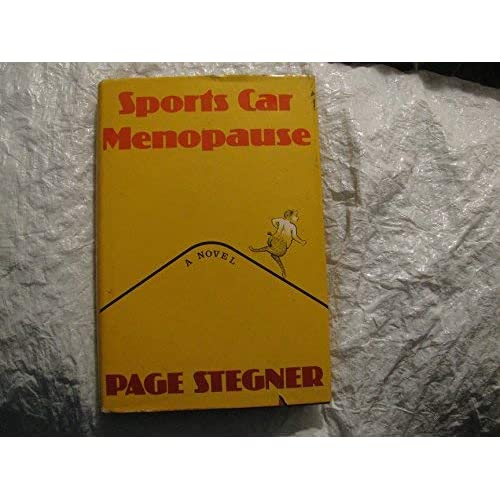 Sports car menopause: A novel