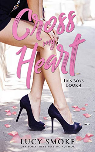 Cross my Heart (Iris Boys Book 4) (English Edition) Vier Iris
