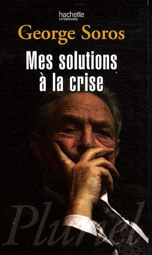 Mes solutions  la crise