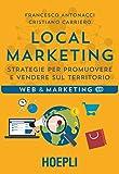 Local Marketing: Strategie per promuovere e vendere sul...