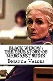 Black Widow : The True Story of Margaret Rudin (English Edition)