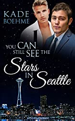 You Can Still See the Stars In Seattle (Wide Awake Series Book 2) (English Edition)