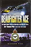 Beaufighter Ace: The Nightfighter Career of Marshall of the Royal Air Force, Sir Thomas
