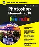 Photoshop Elements 2018 pour les Nuls, grand format...