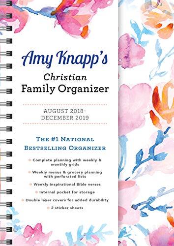 2019 Amy Knapp\'s Christian Family Organizer: August 2018-December 2019