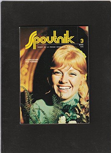 revue SPOUTNIK digest de la presse soviétique [No 3 de mars 1978] Le magazine des femmes