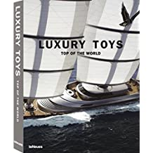 Luxury Toys Top of the World (Luxury books)