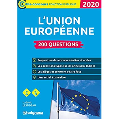200 questions sur l'Union européenne