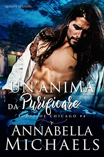 Un'anima da purificare (Souls of Chicago Vol. 4)