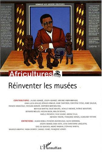Descargar Libro Africultures, N° 70, Mai-Juin 2007 : Réinventer les musées de Yacouba Konaté