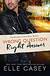 Wrong Question, Right Answer (The Bourbon Street Boys Book 3) (English Edition)