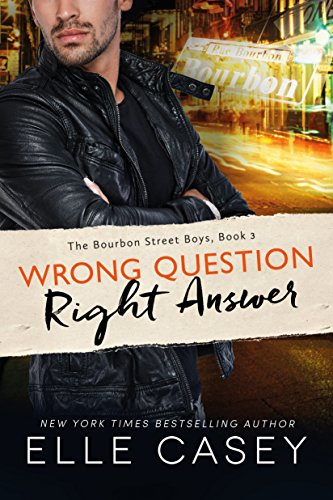 wrong-question-right-answer-the-bourbon-street-boys-book-3