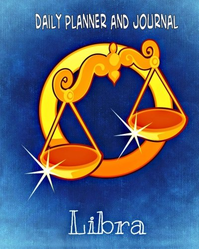 Daily Planner and Journal - Libra (with Quick Appointment -Task Section): Personal Organizer For Daily Activities and Appointments