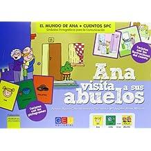 Ana visita a sus abuelos. Cuentos SPC (Mundo De Ana)