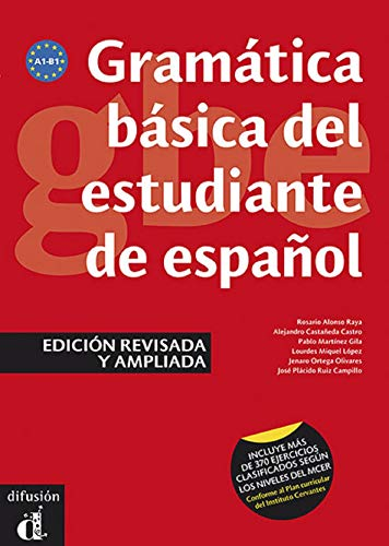 Gramática básica del estudiante de español (EDICIÓN REVISADA) (Ele- Gramatica Española)