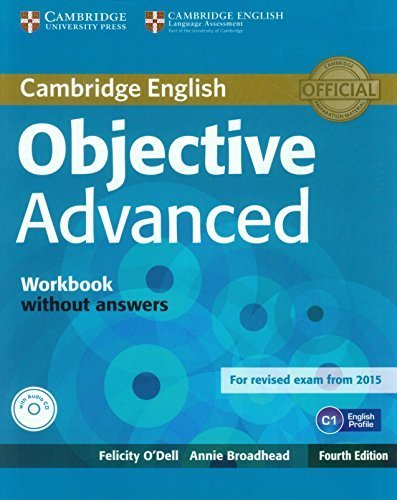 Objective Advanced Workbook without Answers with Audio CD by Felicity O'Dell (2015-05-22)