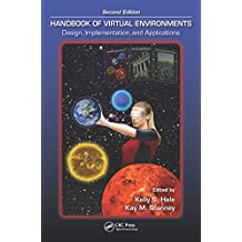 Handbook of Virtual Environments: Design, Implementation, and Applications, Second Edition