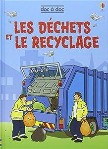 """Afficher """"Les déchets et le recyclage"""""""