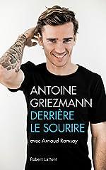 Derrière le sourire de Antoine GRIEZMANN