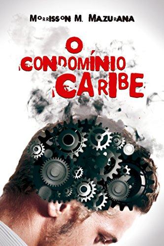 O Condomínio Caribe (Portuguese Edition)