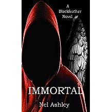 Immortal: A Blackfeather Novel