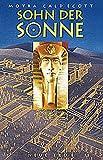 Sohn der Sonne: Der Roman von Echnaton und Nofretete - Moyra Caldecott