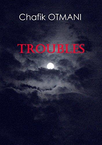 Troubles: Cauchemar - le visage du sommeil - le piège de l'innocence (French Edition)