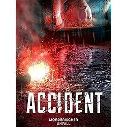 Accident - Mörderischer Unfall [dt./OV]