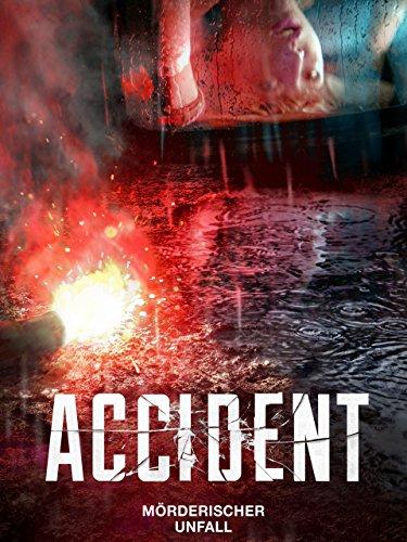 Accident - Mörderischer Unfall [dt./OV] -