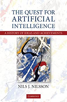 The Quest for Artificial Intelligence von [Nilsson, Nils J.]