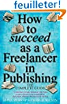 How to succeed as a Freelancer in Pub...
