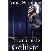 Paranormale Gelüste (Paranormal Erotik Sammlung)