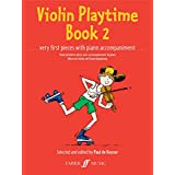 Violin Playtime Book 2: Very First Pieces With Piano Accompaniment: (Violin and Piano) (Violin Piano)