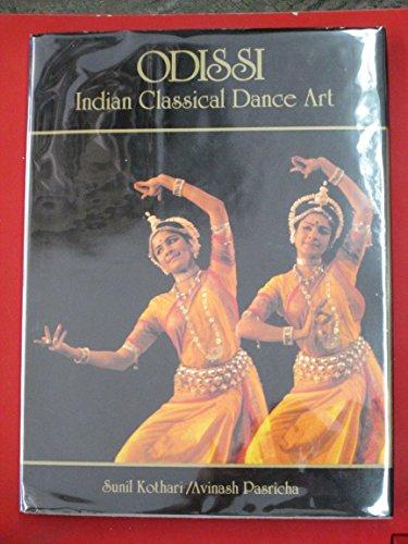 Odissi: Indian Classical Dance Art por Sunil Kothari