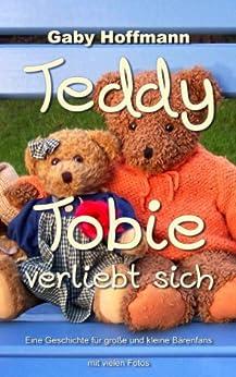 Teddy Tobie verliebt sich von [Hoffmann, Gaby]