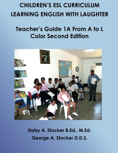 Color-test (Children's ESL Curriculum: Learning English With Laughter: Teacher's Guide Book 1A From A to L: Color Second Edition (Children's ESL Curriculum (Color Second Edition), Band 3))