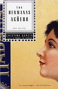 Las Hermanas Aguero par Cristina Garcia