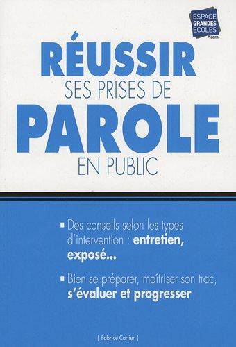 Réussir ses prises de parole en public par Fabrice Carlier
